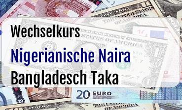 Nigerianische Naira in Bangladesch Taka