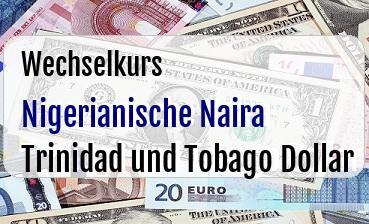 Nigerianische Naira in Trinidad und Tobago Dollar