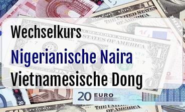 Nigerianische Naira in Vietnamesische Dong