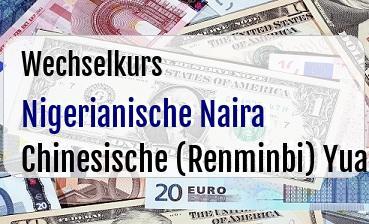 Nigerianische Naira in Chinesische (Renminbi) Yuan