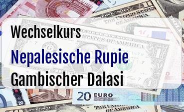 Nepalesische Rupie in Gambischer Dalasi