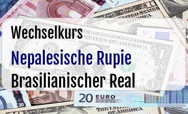 Nepalesische Rupie in Brasilianischer Real