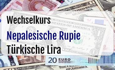 Nepalesische Rupie in Türkische Lira