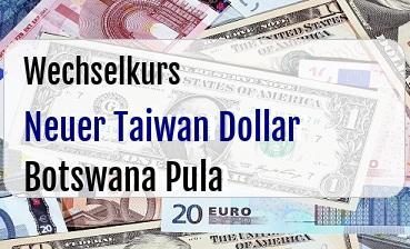 Neuer Taiwan Dollar in Botswana Pula