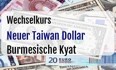 Neuer Taiwan Dollar in Burmesische Kyat