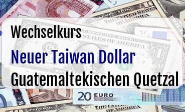 Neuer Taiwan Dollar in Guatemaltekischen Quetzal