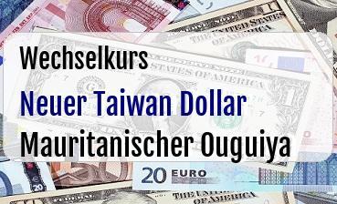 Neuer Taiwan Dollar in Mauritanischer Ouguiya