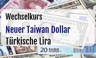 Neuer Taiwan Dollar in Türkische Lira
