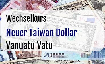 Neuer Taiwan Dollar in Vanuatu Vatu