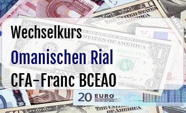 Omanischen Rial in CFA-Franc BCEAO