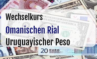 Omanischen Rial in Uruguayischer Peso