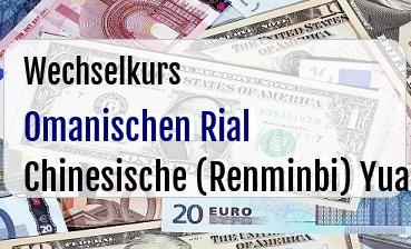 Omanischen Rial in Chinesische (Renminbi) Yuan