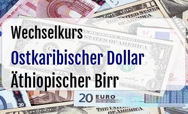 Ostkaribischer Dollar in Äthiopischer Birr