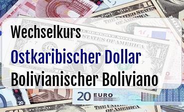 Ostkaribischer Dollar in Bolivianischer Boliviano