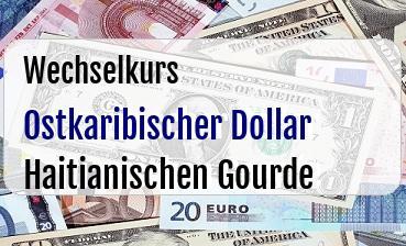 Ostkaribischer Dollar in Haitianischen Gourde