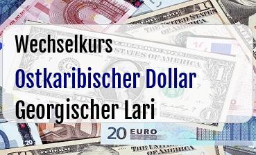Ostkaribischer Dollar in Georgischer Lari