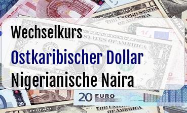 Ostkaribischer Dollar in Nigerianische Naira