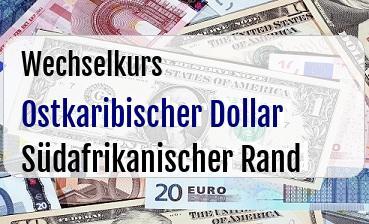 Ostkaribischer Dollar in Südafrikanischer Rand