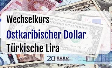 Ostkaribischer Dollar in Türkische Lira