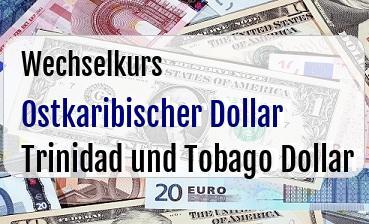Ostkaribischer Dollar in Trinidad und Tobago Dollar