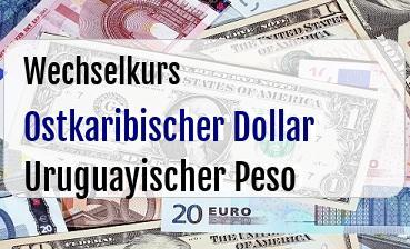 Ostkaribischer Dollar in Uruguayischer Peso