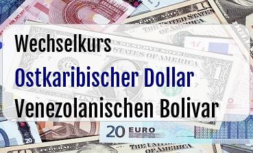 Ostkaribischer Dollar in Venezolanischen Bolivar