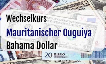 Mauritanischer Ouguiya in Bahama Dollar