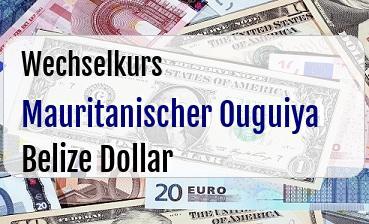 Mauritanischer Ouguiya in Belize Dollar