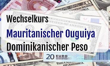 Mauritanischer Ouguiya in Dominikanischer Peso