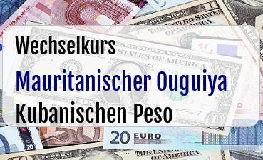 Mauritanischer Ouguiya in Kubanischen Peso