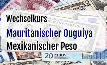 Mauritanischer Ouguiya in Mexikanischer Peso
