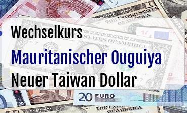 Mauritanischer Ouguiya in Neuer Taiwan Dollar