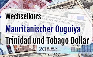 Mauritanischer Ouguiya in Trinidad und Tobago Dollar