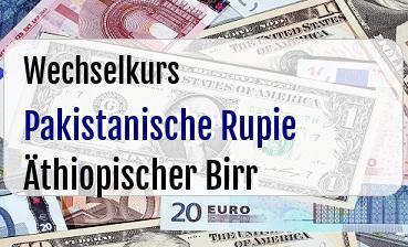 Pakistanische Rupie in Äthiopischer Birr
