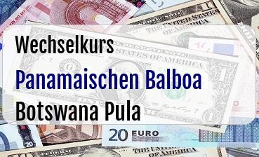 Panamaischen Balboa in Botswana Pula