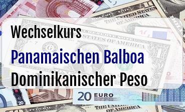Panamaischen Balboa in Dominikanischer Peso
