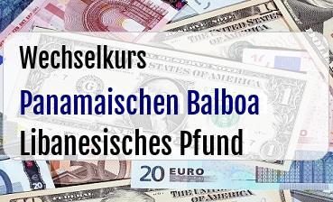 Panamaischen Balboa in Libanesisches Pfund