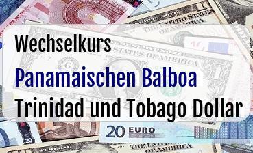 Panamaischen Balboa in Trinidad und Tobago Dollar