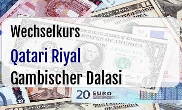Qatari Riyal in Gambischer Dalasi
