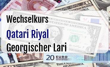 Qatari Riyal in Georgischer Lari