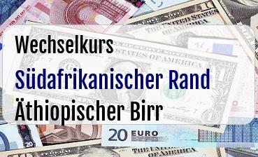 Südafrikanischer Rand in Äthiopischer Birr
