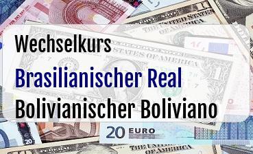 Brasilianischer Real  in Bolivianischer Boliviano