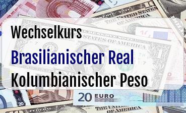Brasilianischer Real  in Kolumbianischer Peso