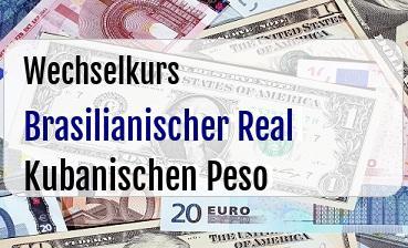 Brasilianischer Real  in Kubanischen Peso