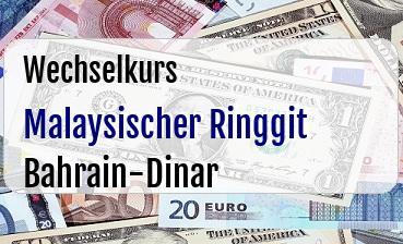 Malaysischer Ringgit in Bahrain-Dinar