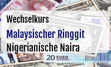 Malaysischer Ringgit in Nigerianische Naira