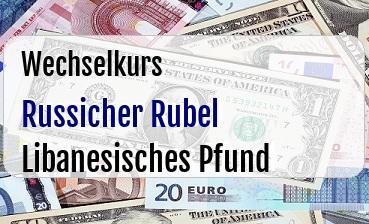 Russicher Rubel in Libanesisches Pfund