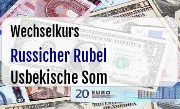 Russicher Rubel in Usbekische Som