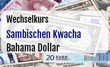 Sambischen Kwacha in Bahama Dollar