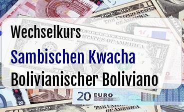 Sambischen Kwacha in Bolivianischer Boliviano